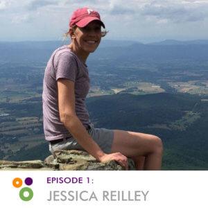 Episode 1: Jessica Reilley