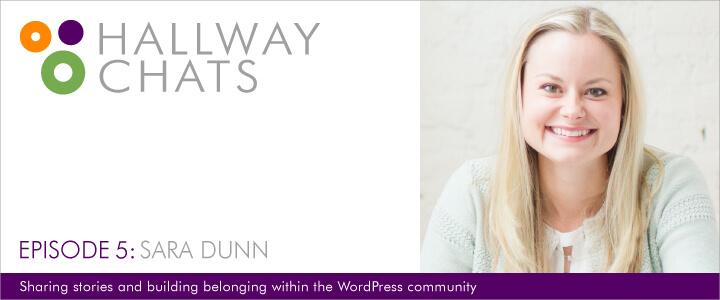 Hallway Chats - Ep. 5: Sara Dunn