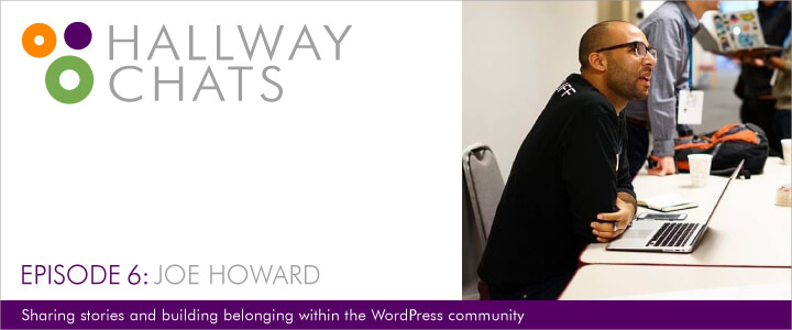 Hallway Chats - Ep. 6: Joe Howard