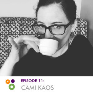 Episode 11: Cami Kaos