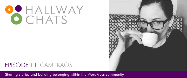 Hallway Chats: Episode 11 - Cami Kaos