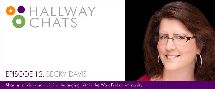 Hallway Chats: Episode 13 - Becky Davis