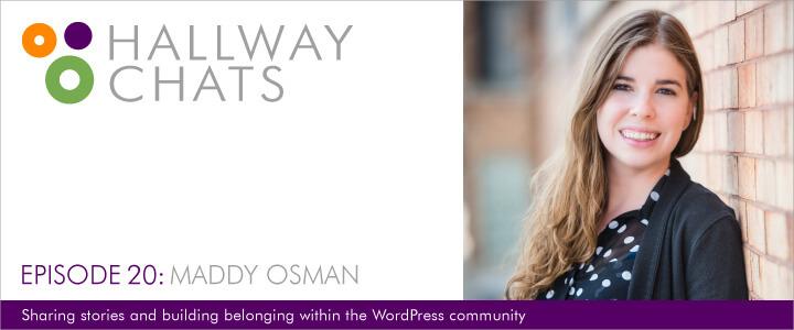 Hallway Chats - Episode 20: Maddy Osman