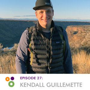 Episode 27: Kendall Guillemette