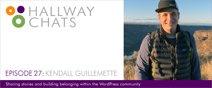 Hallway Chats: Episode 27 - Kendall Guilemette