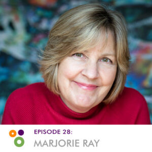 Episode 28: Marjorie Ray
