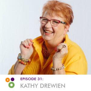 Episode 31: Kathy Drewien