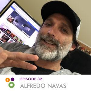 Episode 32: Alfredo Navas