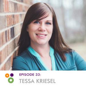 Episode 33: Tessa Kriesel