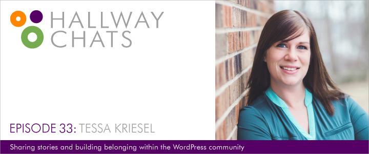 Hallway Chats: Ep. 33 - Tessa Kriesel