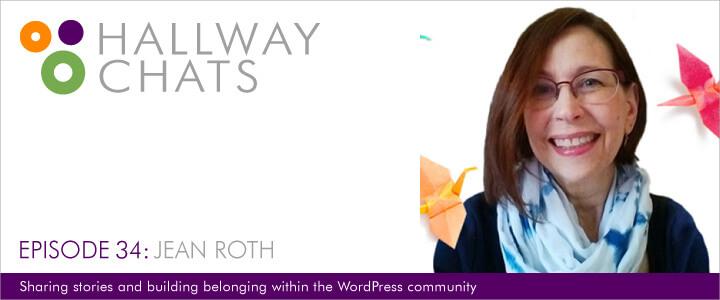 Hallway Chats: Ep. 34 - Jean Roth