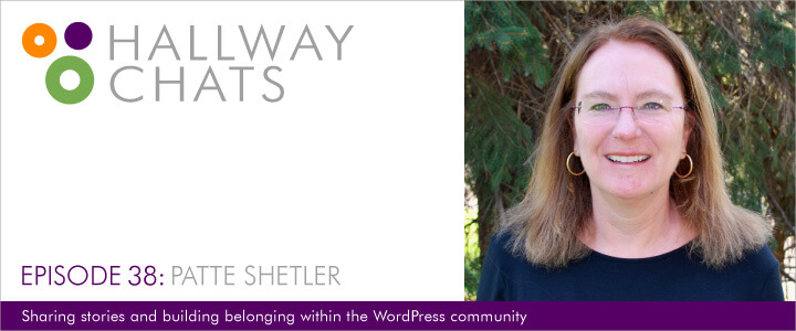 Hallway Chats: Episode 38 - Patte Shetler