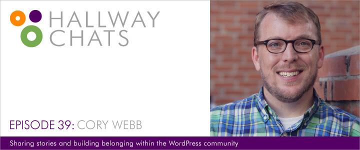Hallway Chats: Episode 39 - Cory Webb