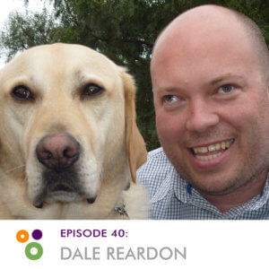 Episode 40: Dale  Reardon
