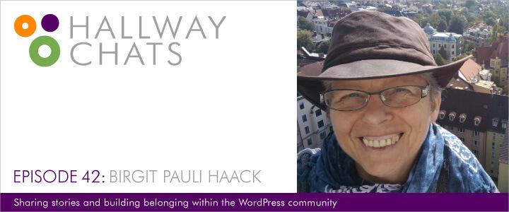 Hallway Chats: Episode 42 - Birgit Pauli Haack