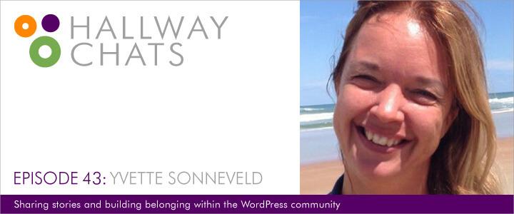 Hallway Chats: Episode 43 - Yvette Sonneveld