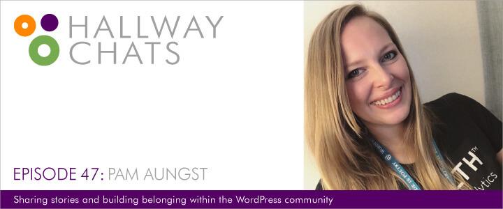 Hallway Chats: Episode 47 - Pam Aungst