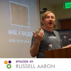 Episode 49: Russell Aaron
