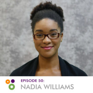 Episode 50: Nadia Williams