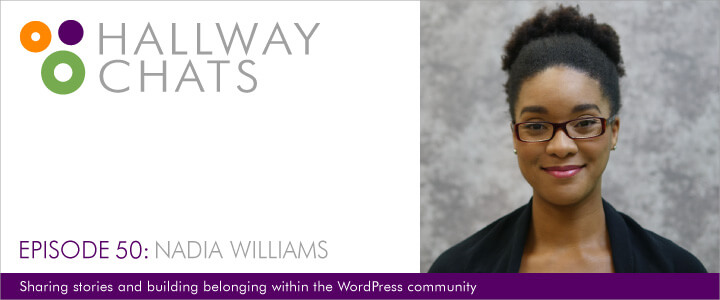 Hallway Chats: Episode 50 - Nadia Williams