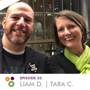 Episode 52: Liam Dempsey & Tara Claeys