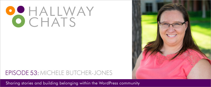 Hallway Chats: Episode 53 - Michele Butcher-Jones