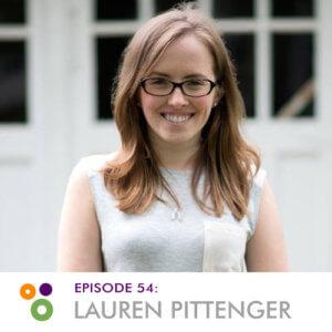 Episode 54: Lauren Pittenger