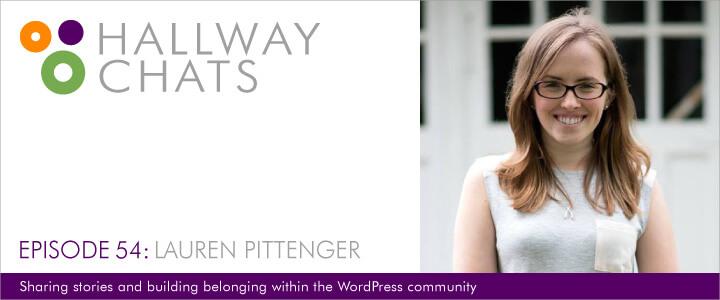 Hallway Chats: Episode 54 - Lauren Pittenger