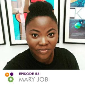 Episode 56: Mary Job