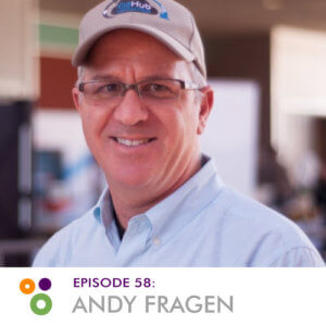 Episode 58: Andy Fragen