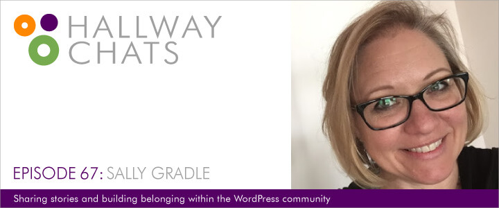 Hallway Chats: Episode 67 - Sally Gradle