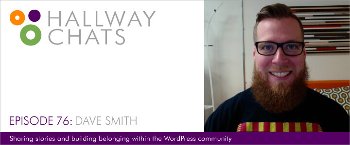 Hallway Chats: Episode 76 - Dave Smith