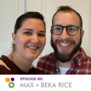 Hallway Chats: Episode 80 - Max + Beka Rice