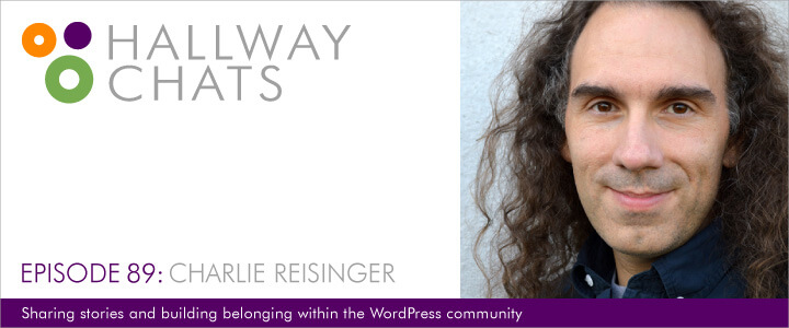 Hallway Chats: Episode 89 - Charlie Reisinger