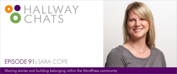 Hallway Chats: Episode 91 - Sara Cope
