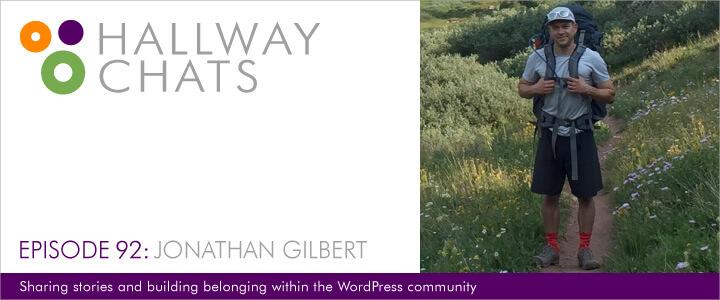 Hallway Chats: Episode 92 - Jonathan Gilbert