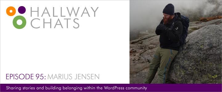 Hallway Chats: Episode 95 - Marius Jensen
