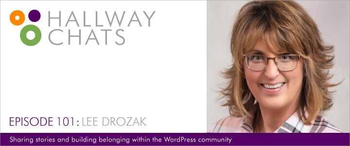 Hallway Chats: Episode 101 - Lee Drozak