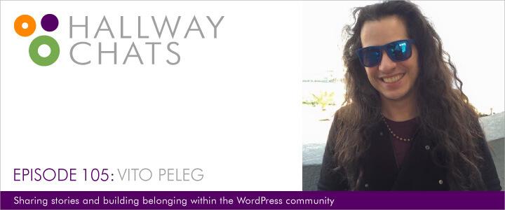Hallway Chats: Episode 105 - Vito Peleg