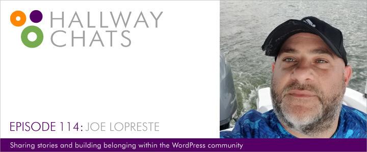 Hallway Chats Guest Joe LoPreste