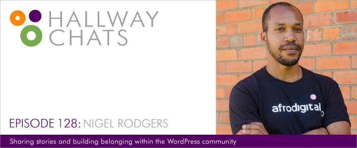 Hallway Chats Nigel Rodgers Episode 128
