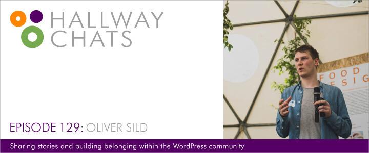 Hallway Chats Oliver Sild Episode 129