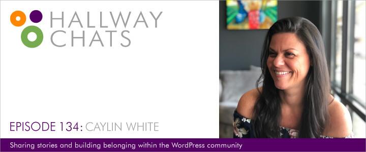 Hallway Chats Episode 134 Caylin White