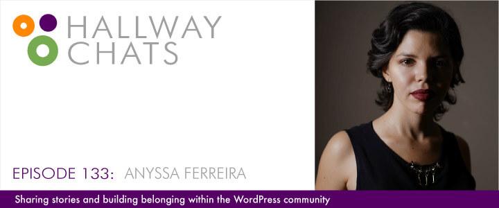Hallway Chats Episode 133 Anyssa Ferreira