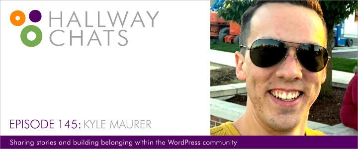 Hallway Chats Episode 145 - Kyle Maurer