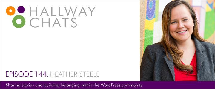 Hallway Chats Episode 144 - Heather Steele